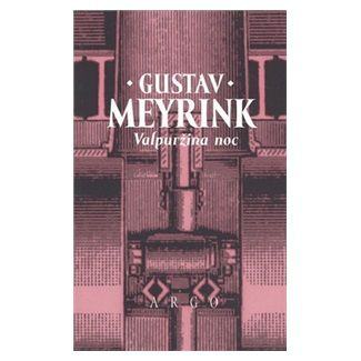 Gustav Meyrink: Valpuržina noc cena od 136 Kč