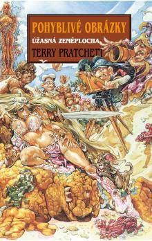 Terry Pratchett: Pohyblivé obrázky cena od 199 Kč