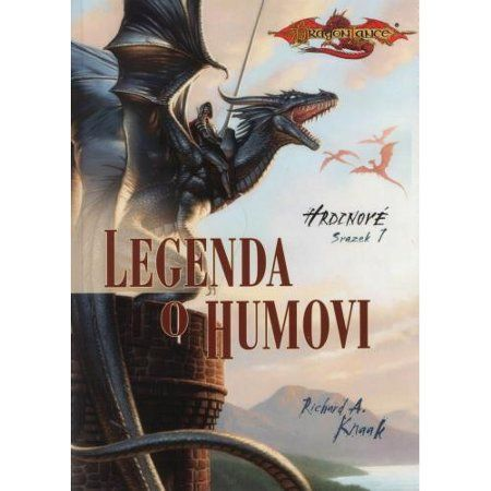 Richard A. Knaak: Legenda o Humovi cena od 173 Kč