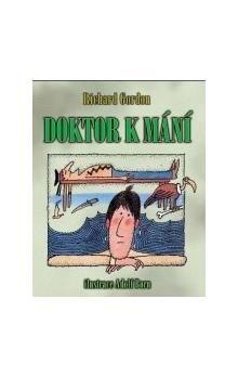 Richard Gordon: Doktor k mání cena od 67 Kč