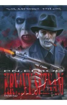 Patricia Nead Elrod: Vampire 1 - Krvavý seznam cena od 129 Kč