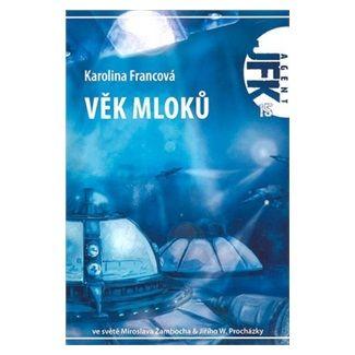 Petr Vyoral: Věk mloků - Agent JFK 015 cena od 93 Kč