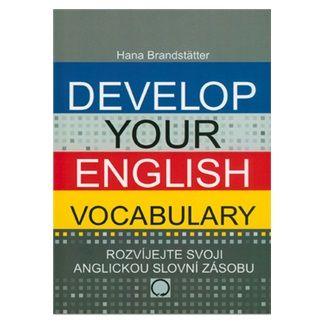 Brandstätter Hana: Develop your English Vocabulary cena od 140 Kč