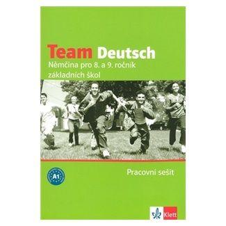 A. Einhorn, U. Esterl, E.M. Jenkins, E. Körner, H. Andrášová: Team Deutsch - Němčina pro 8. a 9. ročník ZŠ - Pracovní sešti cena od 133 Kč