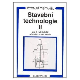 Otomar Tibitanzl: Stavební technologie II. pro 2. ročník SOU učebního oboru zedník cena od 152 Kč