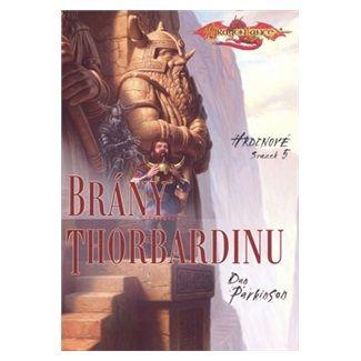 Dan Parkinson: Hrdinové 5 - Brány Thorbardinu cena od 89 Kč