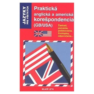 Crispin Geoghegan, Jacqueline Gonthier: Praktická anglická a americká korešpondencia (GB/USA) cena od 124 Kč