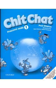 Shipton O.: Chit Chat 1 Activity Book CZ cena od 175 Kč