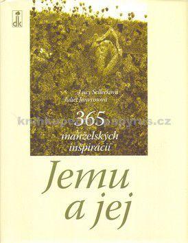 Lucy Sellecková, Juliet Janvrinová: Jemu a jej cena od 96 Kč