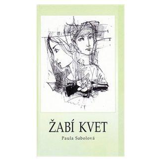 Paula Sabolová, Alexej Vojtášek: Žabí kvet cena od 71 Kč