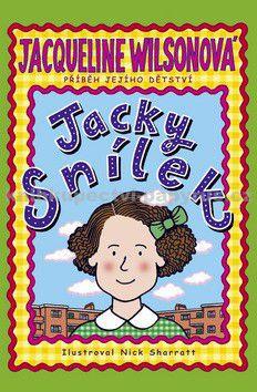 Nick Sharratt, Jacqueline Wilson: Jacky snílek cena od 199 Kč