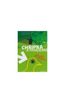 Kolektiv: Chřipka a Pandemie - Ptačí hrozba? cena od 129 Kč