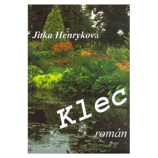Jitka Henryková: Klec cena od 115 Kč