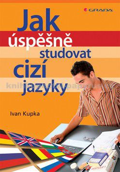 GRADA Jak úspěšně studovat cizí jazyky cena od 189 Kč