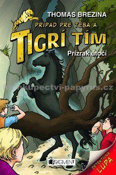 Thomas Brezina: Tigrí tím - Prízrak útočí (2) cena od 131 Kč