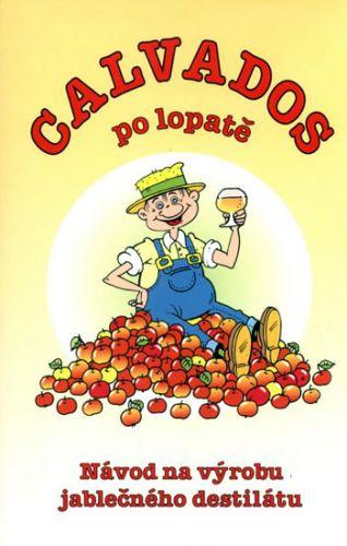 Radek Wagner: Calvados po lopatě - Návod na výrobu jablečného destilátu cena od 81 Kč