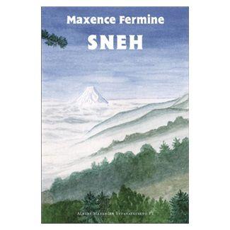 Maxence Fermine: Sneh cena od 127 Kč