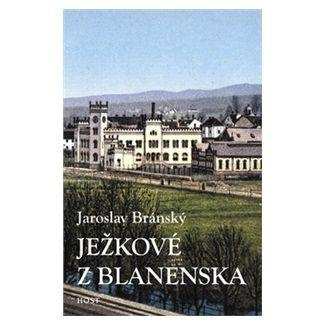 Jaroslav Bránský: Ježkové z Blanenska cena od 56 Kč
