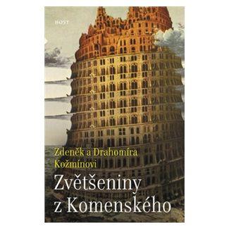 Zdeněk Kožmín, Drahomíra Kožmínová: Zvětšeniny z Komenského cena od 56 Kč