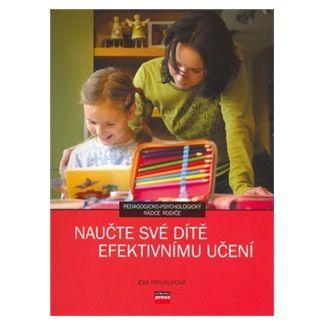 Eva Fryjaufová: Naučte své dítě efektivnímu učení cena od 124 Kč