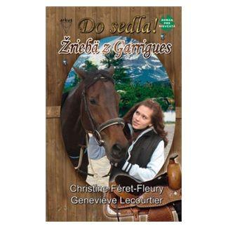 Christine Féret-Fleury: Žriebä z Garrigues cena od 111 Kč
