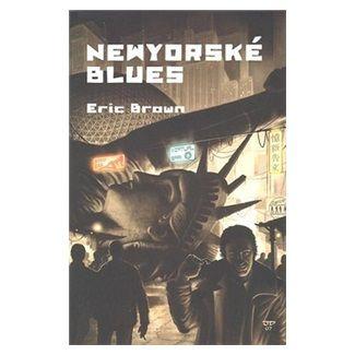 Eric Brown: Newyorské blues cena od 123 Kč