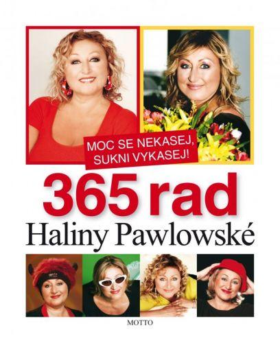 Halina Pawlowská: 365 rad Haliny Pawlowské cena od 189 Kč