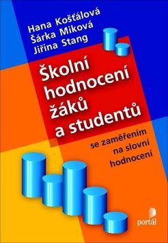 Školní hodnocení žáků a studentů se zaměřením na slovní hodnocení cena od 168 Kč