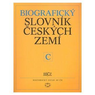 Pavla Vošahlíková: Biografický slovník českých zemí C cena od 129 Kč