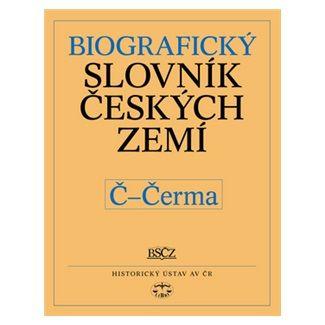 Pavla Vošahlíková: Biografický slovník českých zemí Č - Čerma cena od 139 Kč