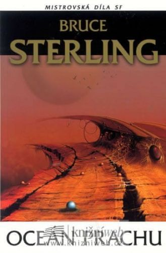 Bruce Sterling: Oceán prachu cena od 135 Kč
