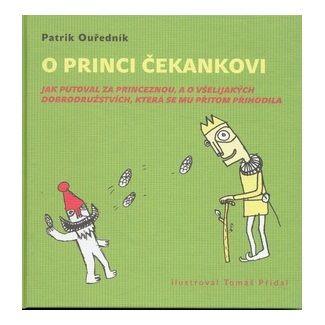 Patrik Ouředník: O princi Čekankovi cena od 130 Kč