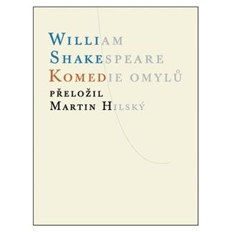 William Shakespeare: Komedie omylů cena od 96 Kč