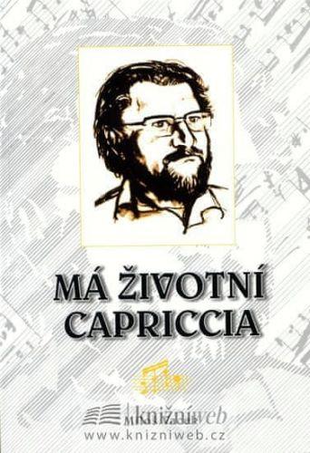Vacek Miloš: Má životní Capriccia cena od 123 Kč