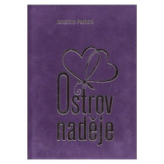 Jaroslava Pechová: Ostrov naděje cena od 84 Kč