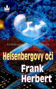 Frank Herbert: Heisenbergovy oči cena od 94 Kč
