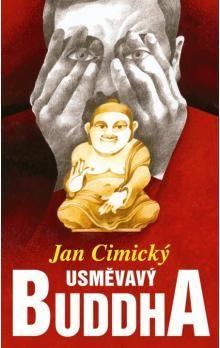 Jan Cimický: Usměvavý Buddha cena od 70 Kč