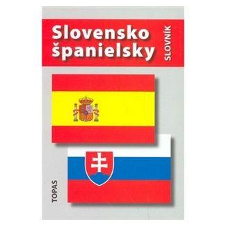 Tatiana Kotuliaková: Slovensko španielsky /Espaňol eslovaco diccionario cena od 90 Kč