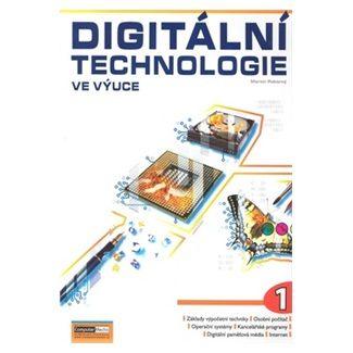 Martin Pokorný: Digitální technologie ve výuce 1. díl cena od 120 Kč