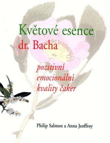 Anna Jeoffroy, Philips Salmon: Květové esence Dr. Bacha cena od 176 Kč