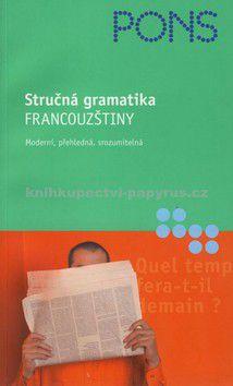 Gabriele Forst: Stručná gramatika Francouzštiny cena od 0 Kč