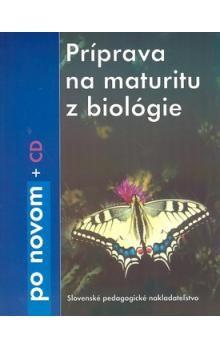 Katarína Ušáková: Príprava na maturitu z biológie cena od 98 Kč