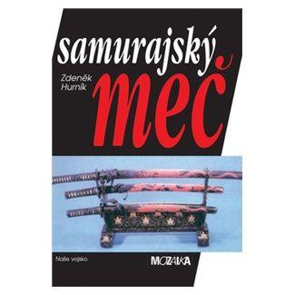 Zdeněk Hurník: Samurajský meč cena od 88 Kč