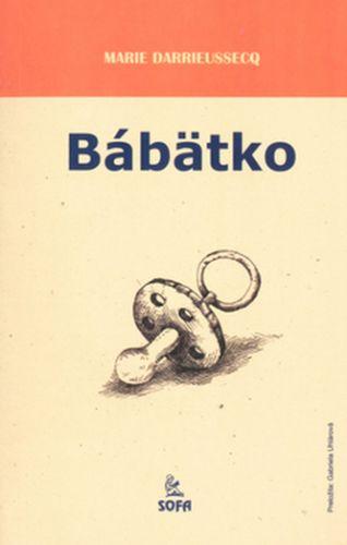 Marie Darrieussecq, Michal Šplho: Bábätko cena od 0 Kč