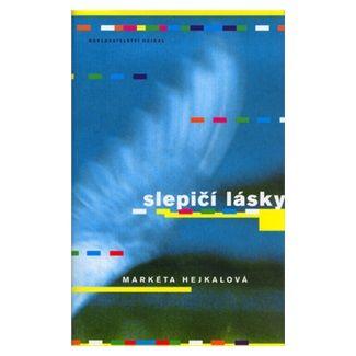 Markéta Hejkalová: Slepičí lásky cena od 123 Kč