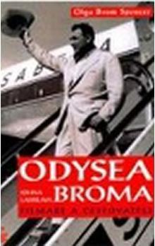 Olga Brom Spencer: Odysea Johna Ladislawa Broma - filmaře a cestovatele cena od 123 Kč