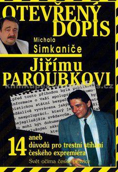 Michal Simkanič: Otevřený dopis Jiřímu Paroubkovi cena od 81 Kč