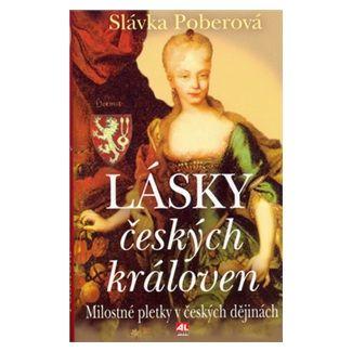 Slávka Poberová: Lásky českých královen cena od 153 Kč