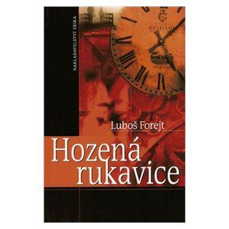Luboš Forejt: Hozená rukavice cena od 69 Kč
