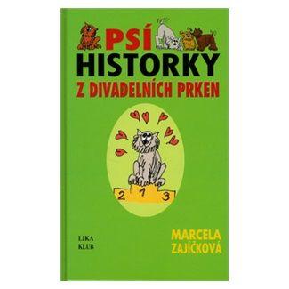 Marcela Zajíčková: Psí historky z divadelních prken cena od 130 Kč